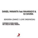 Bendera (Dance! I Love Indonesia)/VJ Daniel Mananta