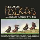 Bailando Polkas/Mariachi Vargas de Tecalitlán