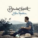 Blue Mountain/Brandon Heath