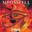 Irreligious/Moonspell