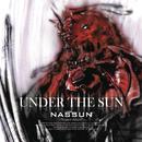 Under The Sun/Nassun