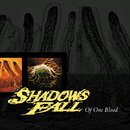 Of One Blood/Shadows Fall