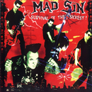 Survival of the Sickest/Mad Sin
