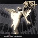 Enlighten the Darkness/Angel Dust