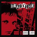 Take a Good Look/Deadline