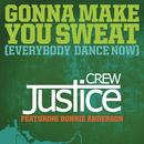 Gonna Make You Sweat (Everybody Dance Now) feat.Bonnie Anderson/Justice Crew