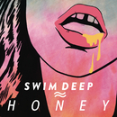 Honey/SWIM DEEP