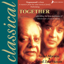 Together/Ustad Alla Rakha & Ustad Zakir Hussain