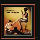 Daniel Riolobos - Volumen Dos/Daniel Riolobos