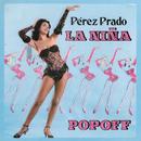 La Niña Popoff/Pérez Prado