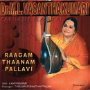 Raagam Thaanam Pallavi/M.L. Vasanthakumari