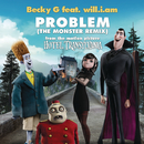 Problem (The Monster Remix) feat.will.i.am/Becky G