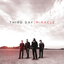 Miracle/Third Day