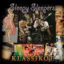 Klassikot/Sleepy Sleepers