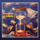 Melodías de Siempre/Mario Alberto Rodriguez