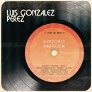 Danzones Para Gozar/Luis Gonzalez Perez