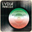 Adios Mi México Lindo/Lydia Mendoza