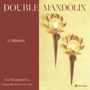 Double Mandolin/U. Srinivas