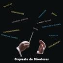 Orquesta de Directores/Orquesta de Directores