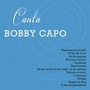 Canta Bobby Capó/Bobby Capó