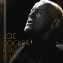 Fire It Up/Joe Cocker