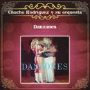 Danzones/Chucho Rodríguez y Su Orquesta