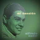 Mi Canción/Alfredo Sadel