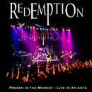 Frozen In the Moment - Live In Atlanta/Redemption