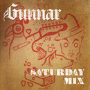 Saturday Mix/Gunnar