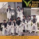 Un Rayo de Sol/Banda Viajero