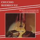 Música a la Manera de Chucho Rodríguez/Chucho Rodríguez