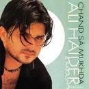 Chand Sa Mukhda/Ali Haider