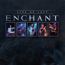 Live At Last (live in 2004)/Enchant