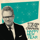 Happy New Year/Steven Curtis Chapman