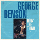 Doin' The Thing/George Benson