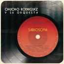 Sabrosona/Chucho Rodríguez y Su Orquesta