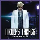 Open Ur Eyes/Nikolas Takács