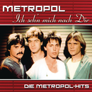 Ich seh'n mich nach Dir: Die Metropol Hits/Metropol