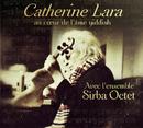 Au coeur de l'âme Yiddish/Catherine Lara