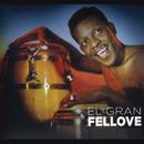 El Gran Fellove/Fellove