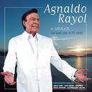 Agnaldo Rayol e Amigos Ao Vivo em Alto Mar/Agnaldo Rayol