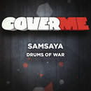 Cover Me - Drums Of War/Samsaya