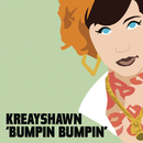 Bumpin Bumpin/Kreayshawn