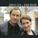 Run/Damien Leith and Diana Rouvas