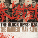 The Baddest Man Alive/The Black Keys
