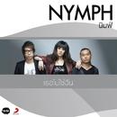 Thoe Mai Chai Chan (Album Version)/Nymph