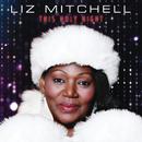 This Holy Night/Liz Mitchell