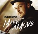 Make A Move/Gavin DeGraw