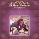El Gran Fellove/El Gran Fellove