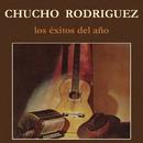 Los Exitos del Año/Chucho Rodríguez